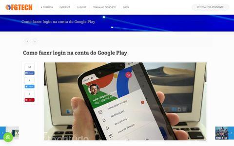 Como fazer login na conta do Google Play – FGTECH