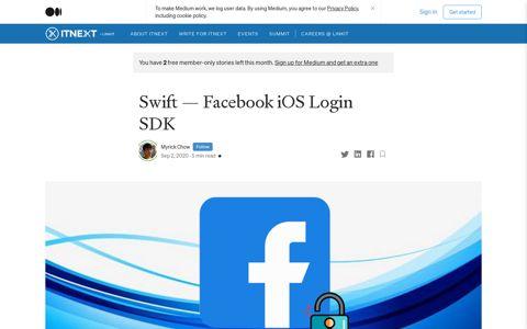 Swift — Facebook iOS Login SDK. Facebook SDK allows user ...