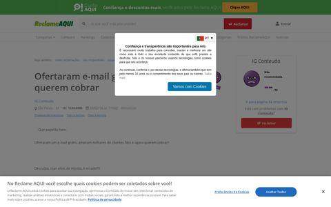 Ofertaram e-mail grátis, agora querem cobrar - IG Conteudo ...
