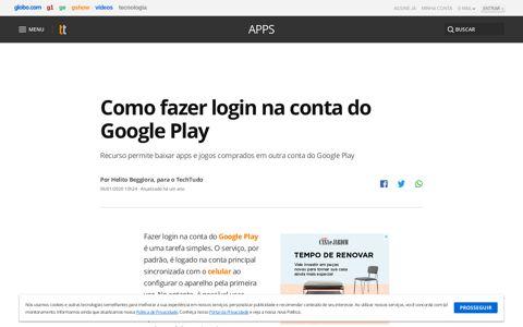 Como fazer login na conta do Google Play | Apps | TechTudo