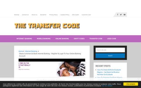 Ghana Commercial Bank Internet Banking - Register & Login ...