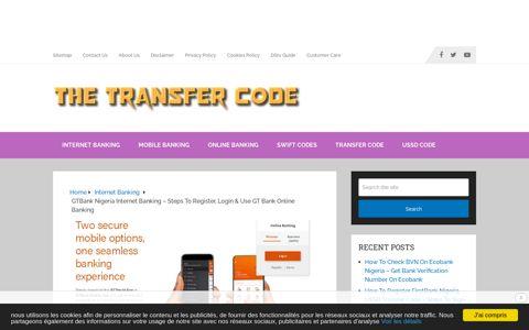 GTBank Nigeria Internet Banking - Steps To Register, Login ...